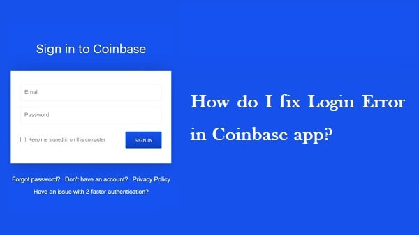 Coinbase Keeps Logging Me Out